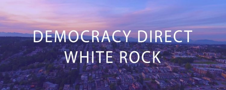 Democracy Direct White Rock